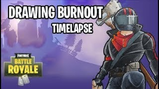 Drawing Fortnite Battle Royale characters: Burnout