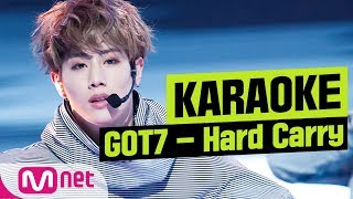 [MSG Karaoke] GOT7 - Hard Carry
