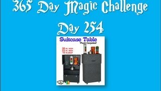 Day 254 of the 365 day magic challenge (suitcase table review)