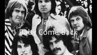 Player - Baby Come Back [Download-Lyrics]