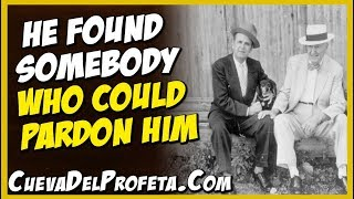 He found Somebody Who could pardon him | William Marrion Branham Quotes