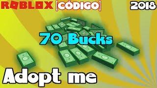 [ROBLOX GAME CODE] 70 Bucks Adopt me 2018