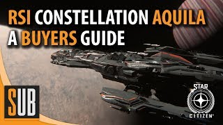 RSI Constellation Aquila Review - A Star Citizen's Ship Buyer's Guide