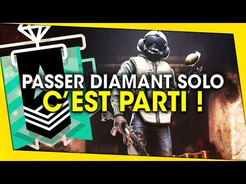 PASSER DIAMANT SOLO ! C'EST PARTI ! RAINBOW SIX SIEGE