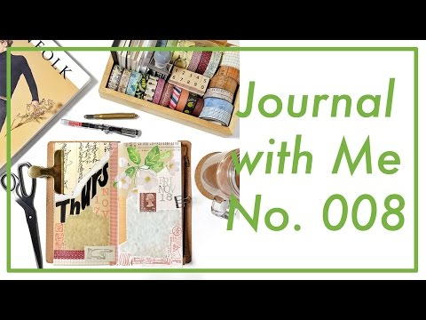 Journal with Me No. 008 | Midori Traveler's Notebook