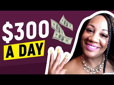 $300 A Day Side Hustle - Fastest Ways To Make Money In 2019