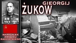 Gieorgij Żukow - czy to był najlepszy dowódca Armii Czerwonej? Historia