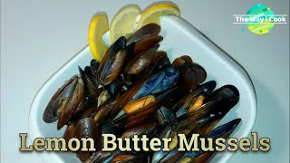 Lemon Butter Mussels recipe | How to Cook Lemon Butter Mussels