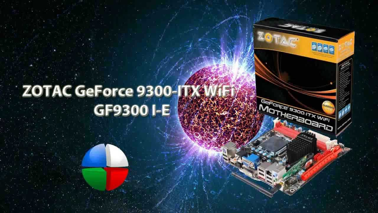 Zotac GF9300-I-E ITX WiFi X64 Driver Download