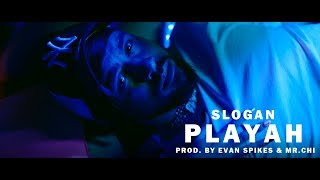 Slogan - Playah (Official Music Video)