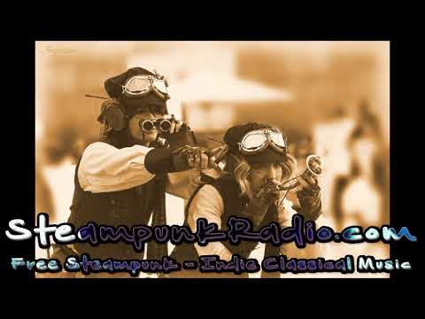 Steampunk Music Artists - Steampunk Music Mix