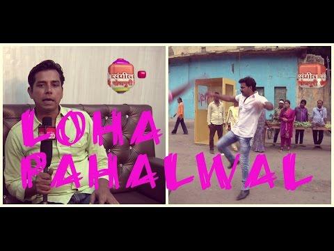 Prakash Jais ki Baatein ! Pawan Singh - Loha Pahalwan is Big Action Movie