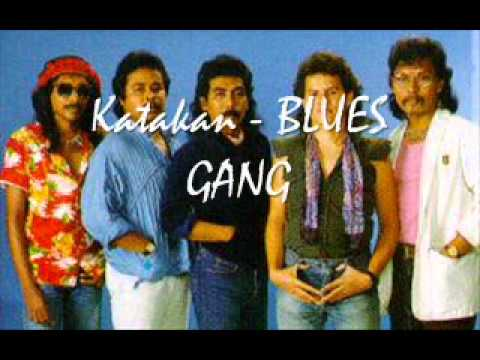 Katakan   Blues Gang