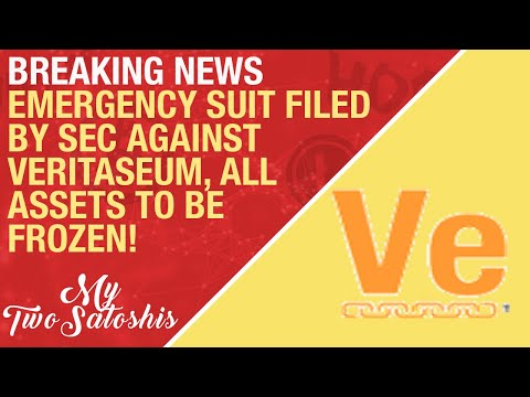 BREAKING NEWS: Emergency Suit Filed By SEC Against Veritaseum, All Assets To Be Frozen!