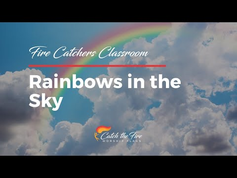2018-10-13, Fire Catchers Classroom, Rainbows in the Sky