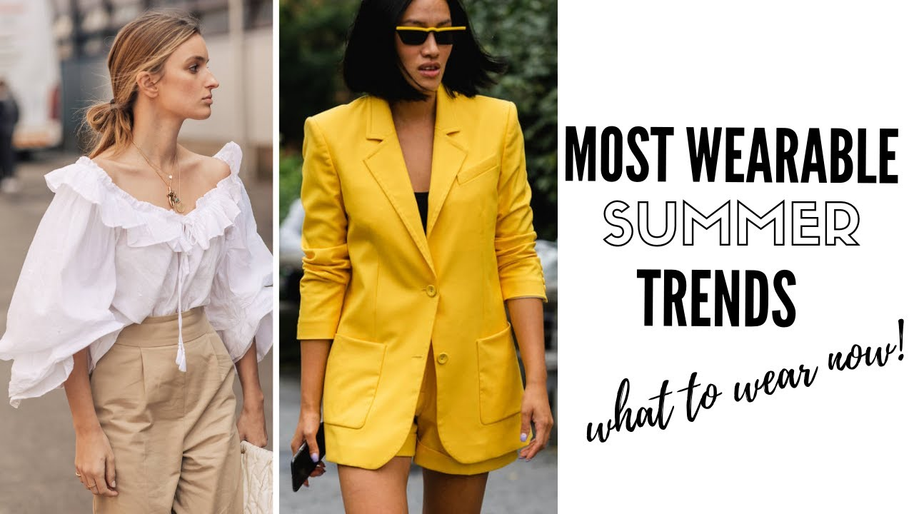 Top Wearable Summer Trends | Fashion Trends 2019 3