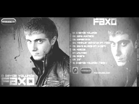 Faxo - O.S.Y REMIX ( Album O Sevda Yolunda 2011 )