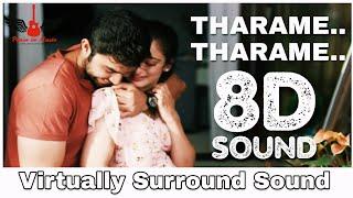 Tharame Tharame | 8D Audio Song | Kadaram Kondan | Ghibran | Tamil 8D Songs