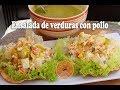 Ensalada de Verduras con Pollo