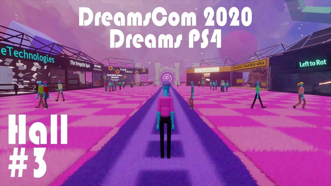 Dreams PS4 - DreamsCom 2020 Hall #3