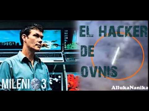 Milenio 3 - El Hacker de OVNIs