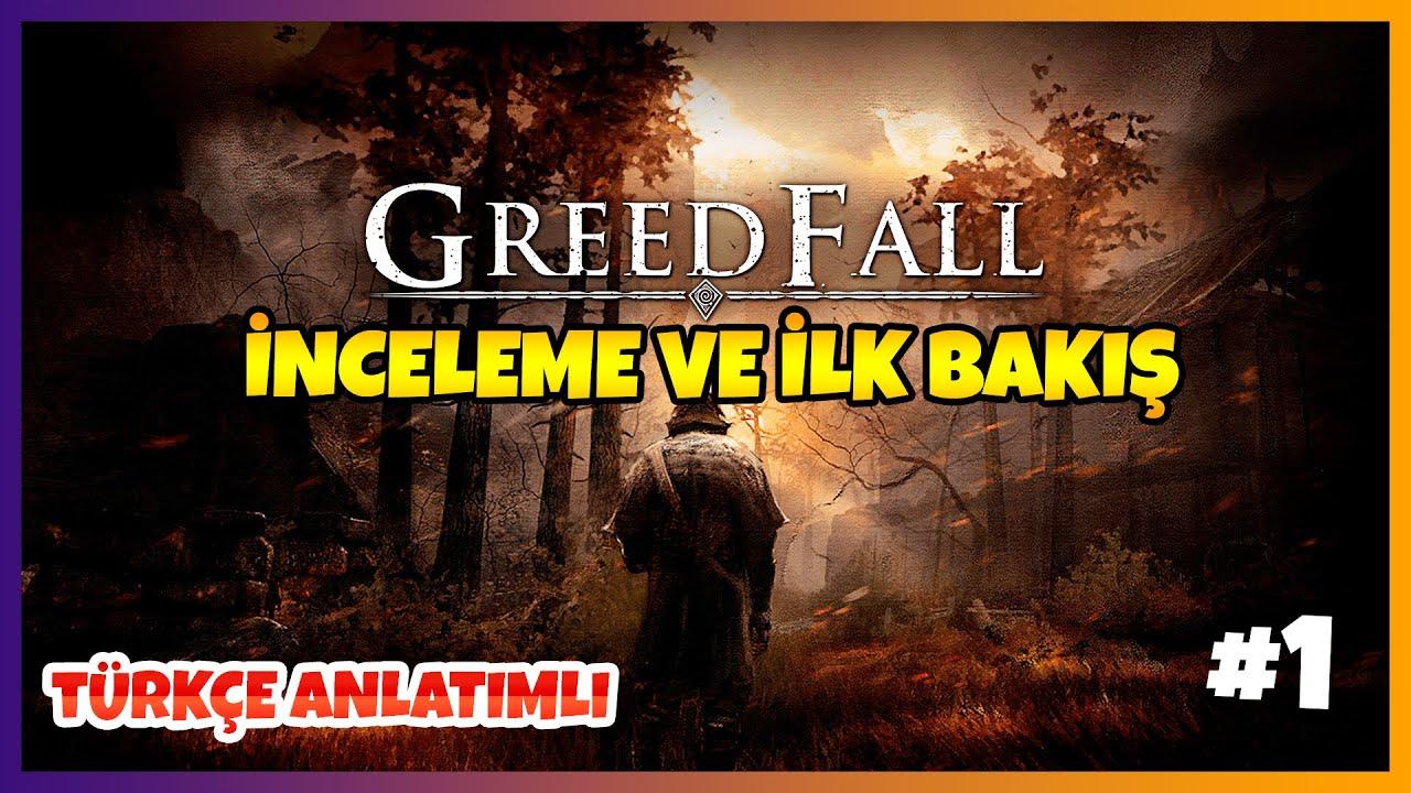 GREEDFALL - İNCELEME VE İLK BAKIŞ !!