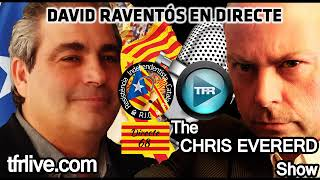 David Raventós in the CHRIS EVERARD Show - Truth Frequency 2018/04/29