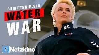 Water War (Actionfilm mit BRIGITTE NIELSEN, Actionfilme auf Deutsch anschauen in voller Länge)