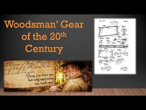 Woodsman's Gear of the 20th Century Part 2