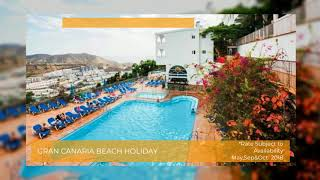 Gran Canaria Beach Holidays | All Inclusive Spain Holidays | Book It Now