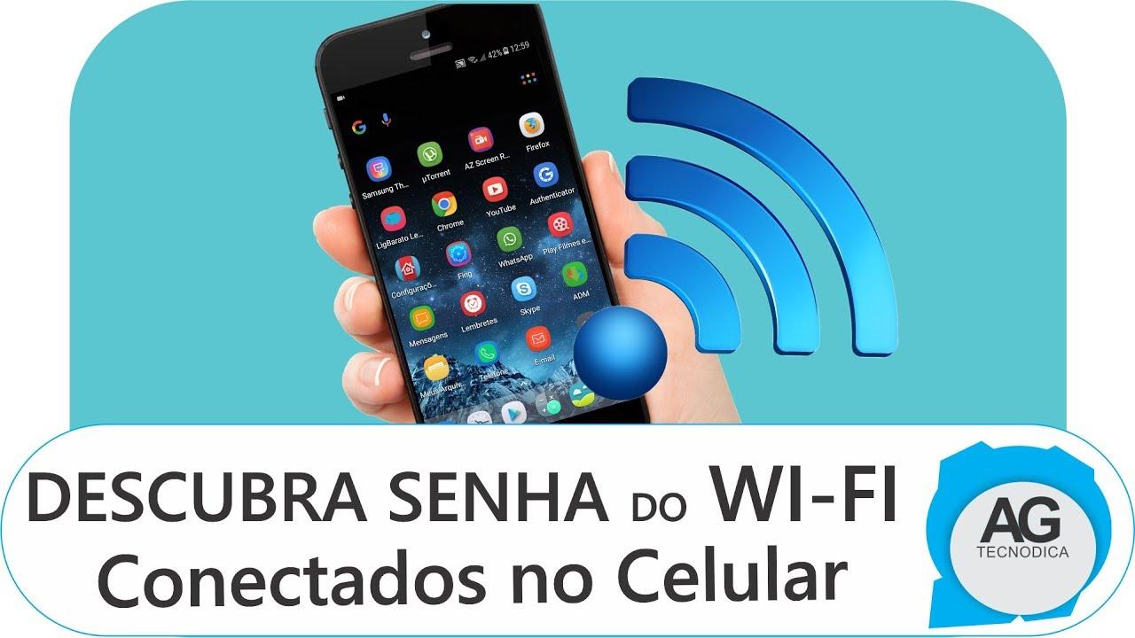 Como Descobrir Senha Do Wi Fi Ja Conectado No Celular Sem