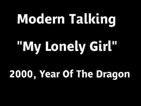 My Lonely Girl - Modern Talking