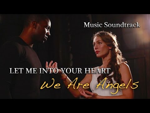 We Are Angels Music   10. Let Me Into Your Heart
