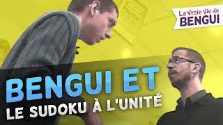 Bengui et le Sudoku à l'unité (La Vraie Vie de Bengui)