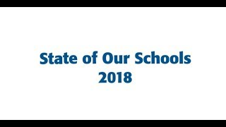 2018 State of Our Schools