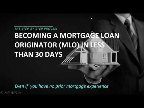 Step-by-Step Process for becoming a Mortgage Loan Originator and passing the NMLS Exam!
