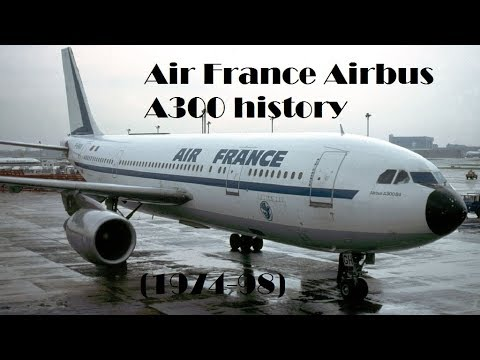 Fleet History - Air France Airbus A300 (1974-98)