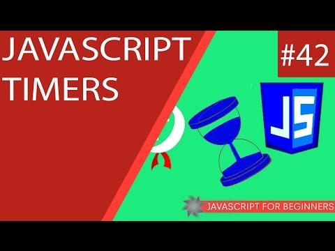 JavaScript Tutorial For Beginners #42 - JavaScript Timers
