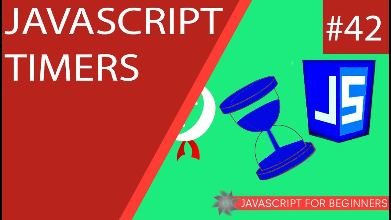 JavaScript Tutorial For Beginners #42 - JavaScript Timers