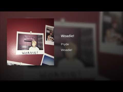 Woadie!