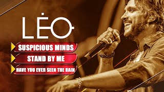 Léo - Suspicious minds/Stand by me/Have you ever seen the rain