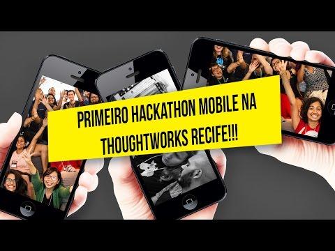PRIMEIRO HACKATHON MOBILE - THOUGHTWORKS RECIFE \\ SAI DA TOCA in BRASIL