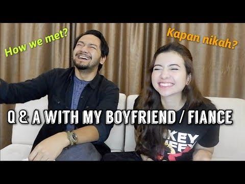 Q  & A with My Boyfriend / Fiancé