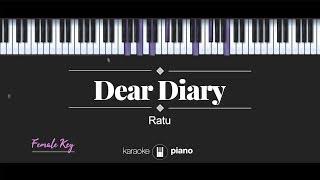 Dear Diary (FEMALE KEY) Ratu (KARAOKE PIANO)