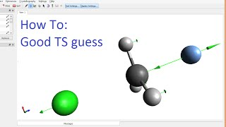Avogadro with Gaussian Tutorial: Guess the TS