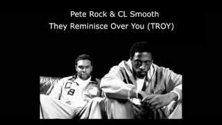 Pete Rock & CL Smooth   They Reminisce Over You T R O Y 1992 HQ