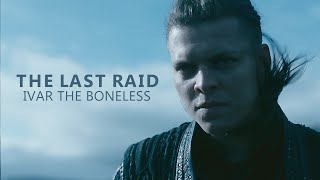 (Vikings) Ivar the Boneless | The Last Raid