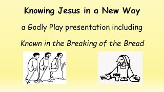 Knowing Jesus in a New Way, parts 1 and 2 video