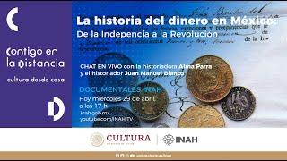 La historia del dinero en México. De la Independencia a la Revolución YouTube Videos