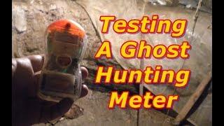 """Testing """"The Ghost Meter"""""""